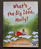 Whats the Big Idea, Molly? (Dolly Partons Imagination Library)