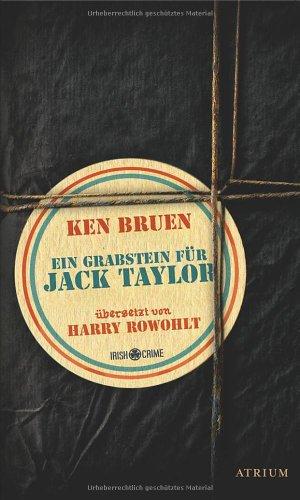 Ein Grabstein für Jack Taylor, Buch