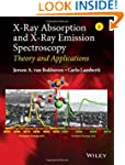 X-Ray Absorption and X-Ray Emission S...