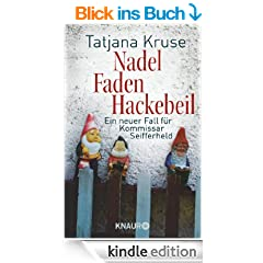 Nadel, Faden, Hackebeil: Ein neuer Fall f�r Kommissar Seifferheld (Knaur TB)