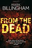 Mark Billingham From The Dead (Tom Thorne Novels)