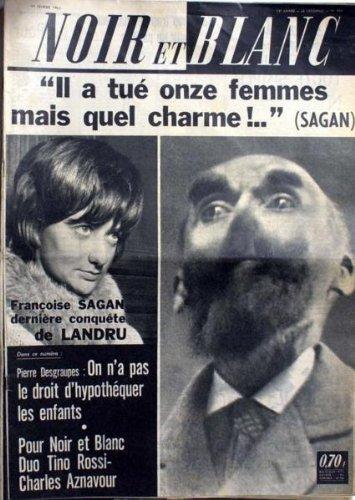 NOIR ET BLANC [No 935] du 01/02/1963 - IL A TUE ONZE FEMMES - MAIS QUEL CHARME... FRANCOISE SAGAN. P. DESGRAUPES - ON 'NA PAS LE DROIT D'HYPOTHEQUER LES ENFANTS. POUR NOIR ET BLANC - DUO TINO ROSSI / CHARLES AZNAVOUR. gratuit