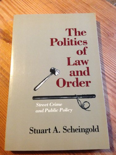Politics of Law and Order: State Crime and Public Policy (Longman Professional Studies in Law and Public Policy)