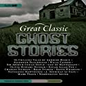 Great Classic Ghost Stories: Sixteen Unabridged Classics (       UNABRIDGED) by Charles Dickens, Mark Twain, Edgar Allan Poe Narrated by John Lee, Bronson Pinchot