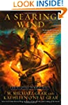 A Searing Wind: Book Three of Contact...