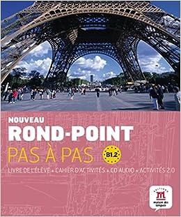 Rond-Point Pas a Pas: Livre De L'Eleve + Cahier D