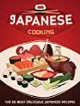 Japanese Cooking: A Japanese Cookbook...