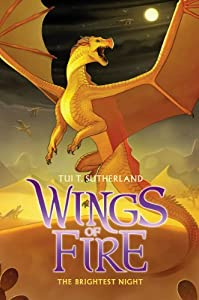 Wings of Fire Book Five: The Brightest Night from Scholastic Press