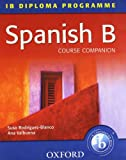img - for Spanish B Course Companion: IB Diploma Programme (International Baccalaureate) book / textbook / text book