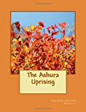 The Ashura Uprising