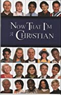 Now That I'm a Christian [Paperback] R. B. Sweet