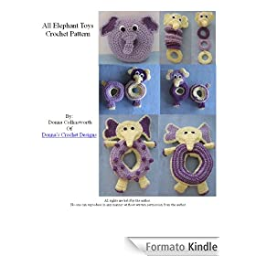 Elephant Themed Toys For Baby Crochet Pattern (English Edition)