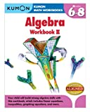 Kumon Algebra Workbook II (Kumon Math Workbooks)