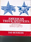 American Truck Spotter's Guide, 1920-1970