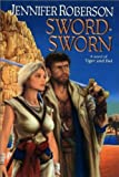 Sword-Sworn (Tiger and Del) (0756400996) by Roberson, Jennifer
