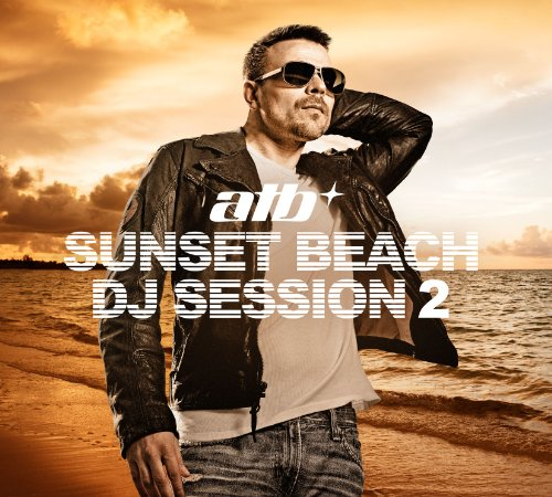 Atb - Sunset Beach DJ Session - Zortam Music