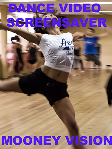 Dance Video Screensaver Set To Music