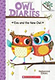 img - for Eva and the New Owl: A Branches Book (Owl Diaries #4) book / textbook / text book