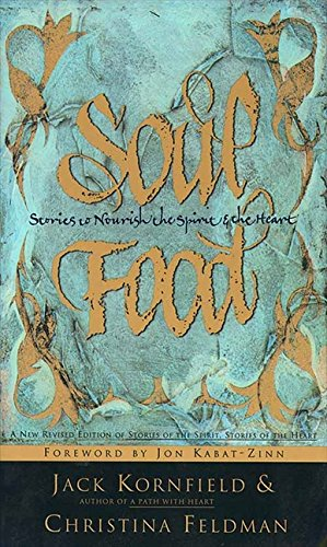Soul Food: Stories to Nourish the Spirit and the Heart
