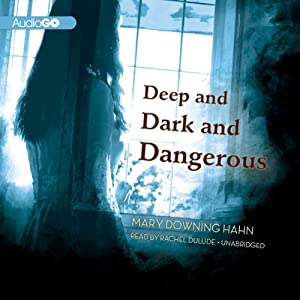 Deep and Dark and Dangerous Audiobook