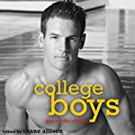 College Boys: Gay Erotic Stories | Shane Allison (editor),Rob Rosen,Simon Sheppard,Neil Plakcy,Rachel Kramer Bussel