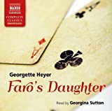 Georgette Heyer Faro's Daughter (Naxos Complete Classics)