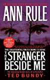 (The Stranger Beside Me (Updated)) By Rule, Ann (Author) Mass market paperback on 30-Dec-2008 Ann Rule