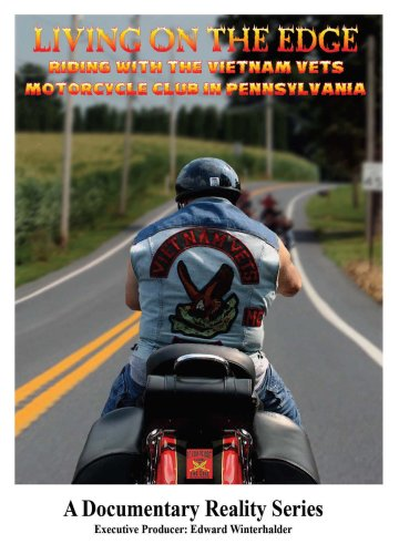 Living on the Edge: Riding with the Vietnam Vets Motorcycle Club in Pennsylvania
