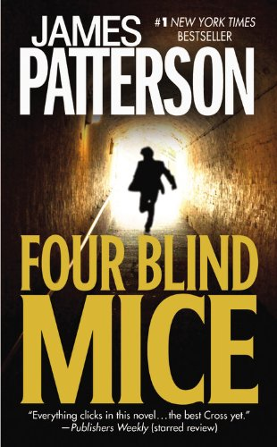Four Blind Mice (Alex Cross)