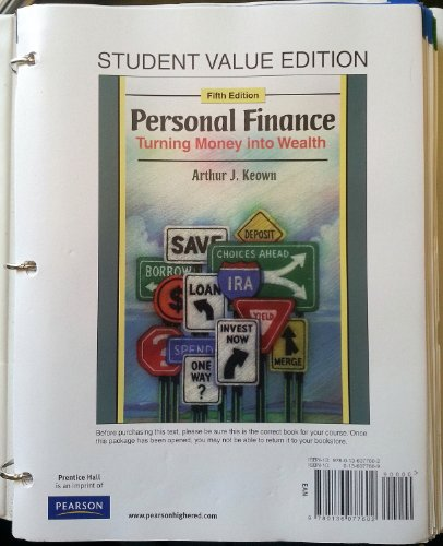 Personal Finance: Turning Money Into Wealth, Student Value Edition (5th Edition)