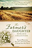 img - for The Farmer's Daughter Romance Collection: Five Historical Romances Homegrown in the American Heartland book / textbook / text book