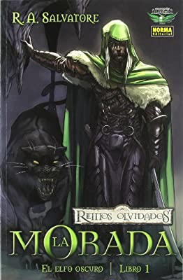 Reinos olvidados El Elfo oscuro 1 La morada / Forgotten Realms The Dark Elf 1 Homeland (Reinos Olvidados: El Elfo Oscuro / Forgotten Realms: the Dark Elf Trilogy) (Spanish Edition)