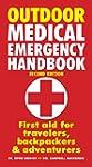 Outdoor Medical Emergency Handbook: F...