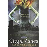 "City of Ashes (The Mortal Instruments, Band 2)von ""Cassandra Clare"""