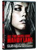 All the Boys Love Mandy Lane/Tous les garçons aiment Mandy Lane