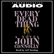 Every Dead Thing | John Connolly