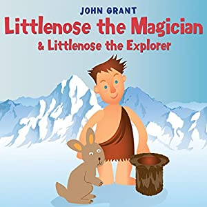 Littlenose the Magician & Littlenose the Explorer Audiobook