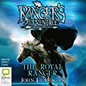 The Royal Ranger: Ranger's Apprentice 12 (       UNABRIDGED) by John Flanagan Narrated by William Zappa