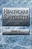 img - for Healthcare Diversity: Addressing Professional and Societal Needs book / textbook / text book