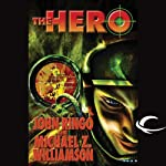 The Hero: Legacy of the Aldenata (       UNABRIDGED) by John Ringo Narrated by Marc Vietor