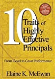 img - for Ten Traits of Highly Effective Principals: From Good to Great Performance by McEwan-Adkins, Elaine K. published by Corwin (2003) book / textbook / text book
