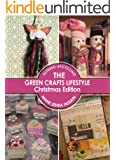 The Green Crafts Lifestyle - Christmas Edition - Make Christmas Decor, Cards and Gifts