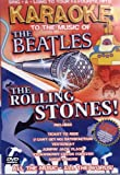 Karaoke to the Music of the Beatles/Rolling Stones [Import anglais]