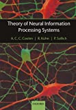 img - for Theory of Neural Information Processing Systems by Coolen, A. C. C., K hn, R., Sollich, P. (2005) Paperback book / textbook / text book