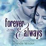 Forever & Always: The Ever Trilogy, Book 1 (       UNABRIDGED) by Jasinda Wilder Narrated by Piper Goodeve, Gabriel Vaughan