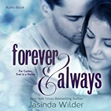Forever & Always: The Ever Trilogy, Book 1 Audiobook by Jasinda Wilder Narrated by Piper Goodeve, Gabriel Vaughan