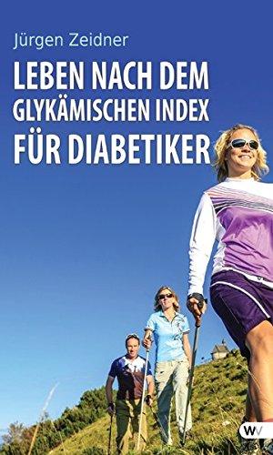 Leben nach dem Glykämischen Index für Diabetiker