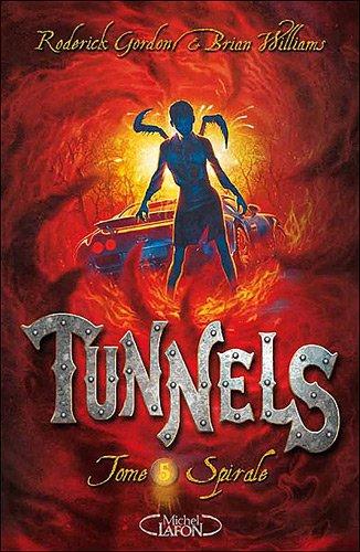 Tunnels, Tome 5 : Spirale 51vCJ2IuARL._