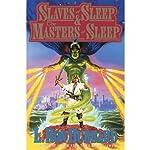 'Slaves of Sleep' and 'The Masters of Sleep'   L. Ron Hubbard