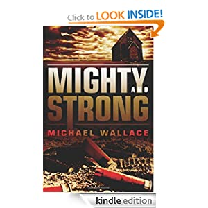 Mighty and Strong (Righteous Series #2)